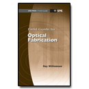 Field Guide to Optical Fabrication