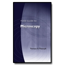 Field Guide to Microscopy