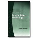 Field Guide to Optical Fiber Technology